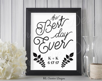 Black and White The Best Day Ever Wedding Sign, Custom Printable Wedding Sign, Digital File