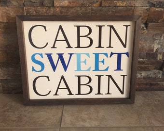 Cabin Sweet Cabin Wooden Sign Hand Painted