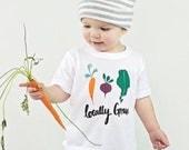 Locally Grown Shirt - Baby Tee Shirt - Baby T Shirt - Toddler T Shirt - Toddler Tee - Crewneck Shirt - First Day of School Tee