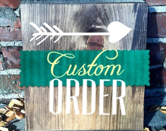 Custom Personalized Wood Sign with Quote