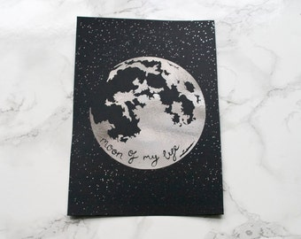 Moon of my Life Print / Game of Thrones Art / GOT Fan Gift / Gold Foil Print / Quote Prints / Geek Poster / Moon and Stars Quote / Moon art