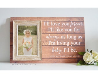 Mother Of The Bride Gift - Ill Love You Forever - Wedding Gift For Mom - Thank You Gift - Father Of Bride Gift - Parent Of The Bride Gift