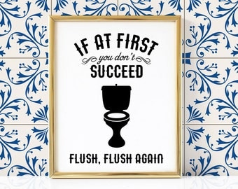 Flush Again Bathroom Printable | Funny Bathroom Print | Bathroom Print | Bathroom Printable | Bathroom Wall Art | Bathroom Decor |