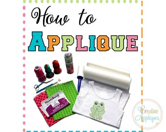 How to Applique PDF for Machine Embroidery, machine embroidery applique, embroidery instructions, instant Download, step by step guide