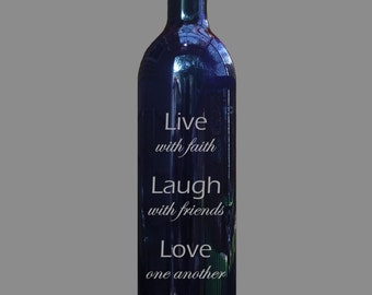 House Warming Gift, Live, Laugh, Love Wine Bottle, wine bottle only