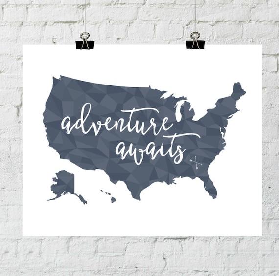 PRINTABLE Art Adventure Awaits Geometric Typography Art Print Poster United States Map Art Print World Map Art Print Modern World Map