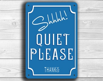 QUIET PLEASE Sign, Quiet Sign, Classic style Quiet please Sign, Quiet Please door or wall Sign, Quiet please sign, Quiet Sign, Quiet Please