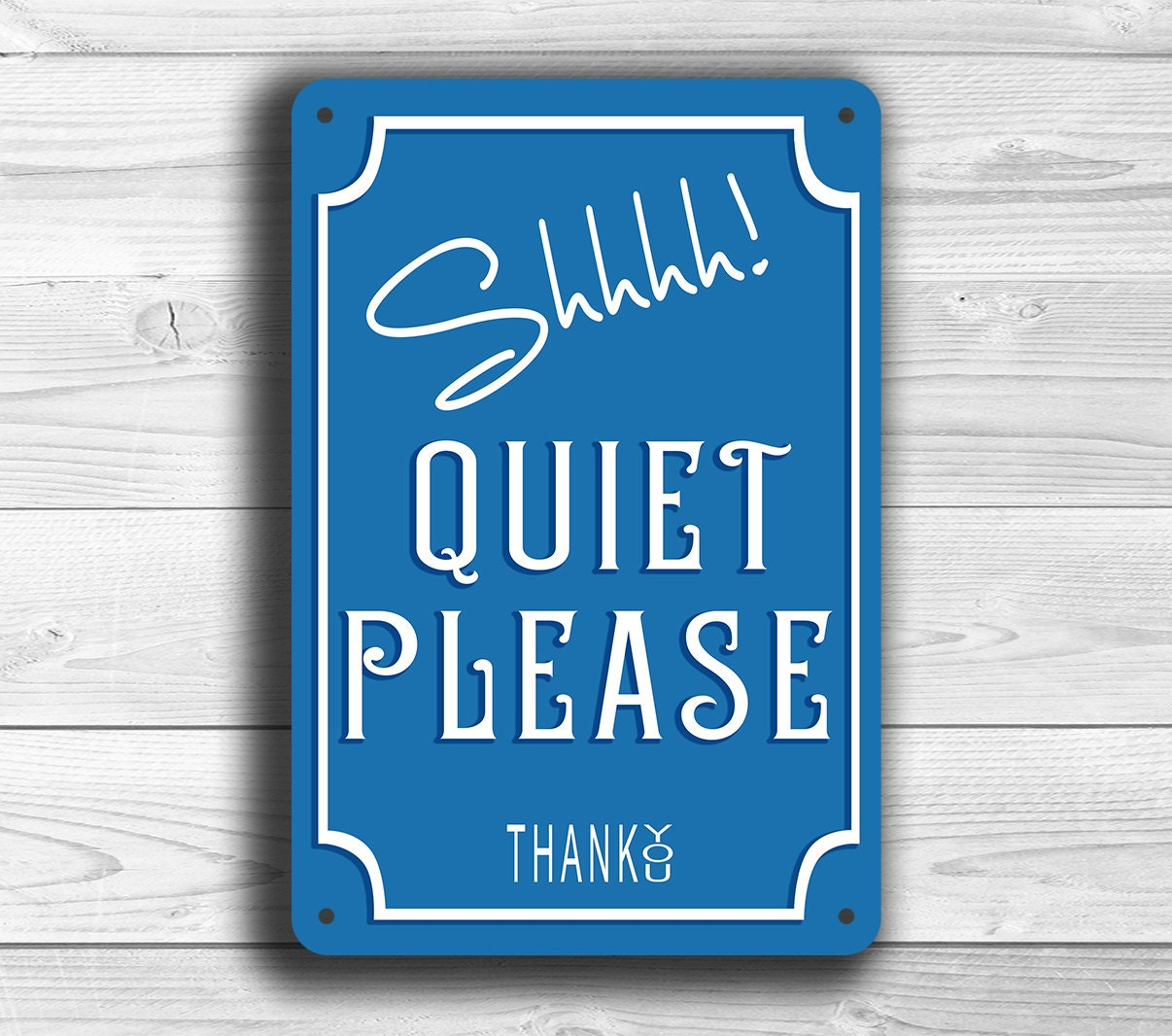 QUIET PLEASE Sign Quiet Sign Classic style Quiet please