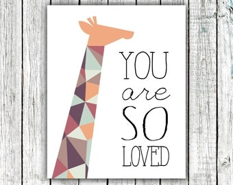 Nursery Art, Printable, Giraffe, You are so loved, Modern, geometrical, nursery decor, wall art, print, autumn, 8x10 #396