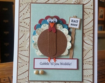 Handmade humorous Thanksgiving card, turkey with EAT BEEF sign