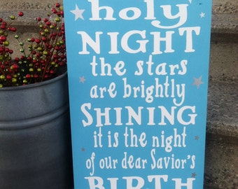 O Holy Night, Christmas Sign, Holiday Sign, The Stars are Brightly Shining Sign, Holiday Decor