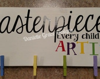 Every Child Artist Wood Sign
