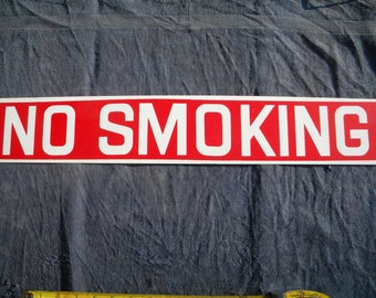 Antique 24'' Red and White - NO SMOKING  sign. Vintage