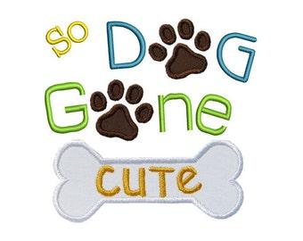 Dog Gone Cute Machine Embroidery Digital Applique Design Bone Paw