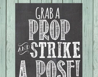 Grab a Prop Chalkboard Sign *****INSTANT DOWNLOAD****