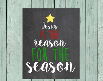 Jesus is the Reason for the Season Chalkboard Digital File *****INSTANT DOWNLOAD**** -