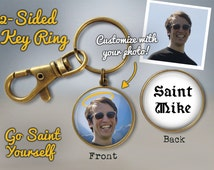 Saint Yourself Key Ring - Custom Saint Key Ring - Custom Prayer Keychain - Funny Birthday Gift - Saint Yourself Keychain - Photo Keychain