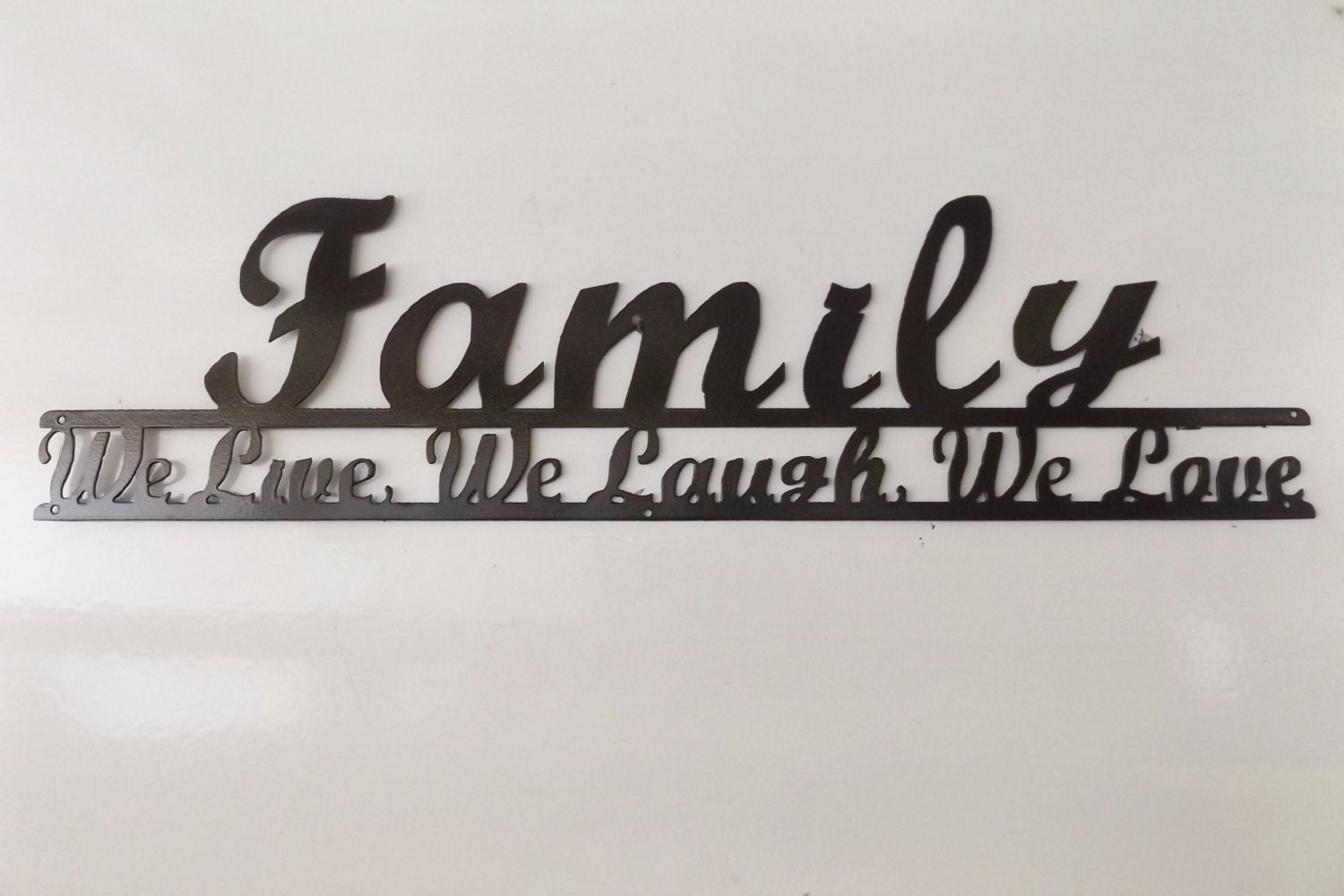 Family We Live We Laugh We Love Script Font
