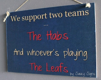 Montreal Habs versus Toronto Leafs Hockey Sign - Montreal Canadiens V Toronto Maple Leafs Team Rivalry