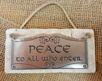 Pewter Wall Hanging - Peace to All Who Enter.