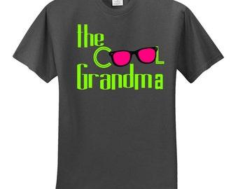 Cool Grandma,sunglass cool, grandma shirt,the cool one,Awesome grandma