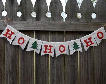 Christmas Banner / Ho Ho Ho Banner / Christmas Decoration / Christmas Mantle / Custom Burlap Banner