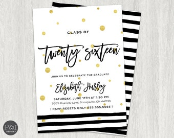 Black, White and Gold Graduation Invitation |  DIY | Customized Printable (5x7)