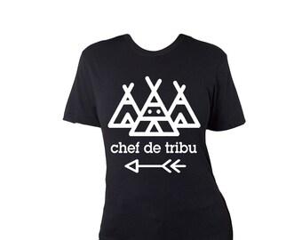 Tribe chief 'Chef de tribu' women's tshirt