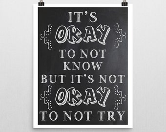 It's Okay Not to Know.... Classroom Sign   ~