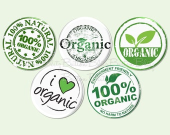 Organic Pinback Button, 100% Organic Party Buttons, I Love Organic Pin Backs, Organic Food Button, Farmers Market Badge - BB1570