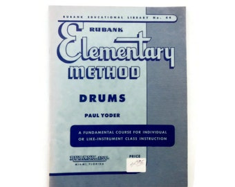 Vintage Drum Instructional Book - Rubank Elementary Method Drums - by Paul Yoder - learn, teaching, song, play, percussion, instrument, band