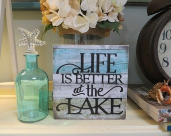 "Wood Sign, ""Life is Better at the Lake"", Lake House Decor"