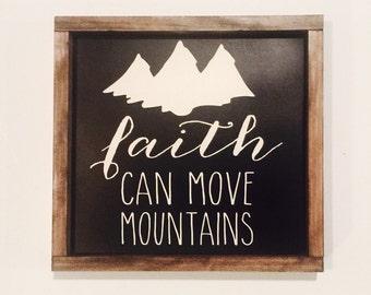 Faith Can Move Mountains - wood wall art