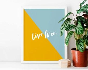 Typographic Split Colour Art Print - 'Live Free'