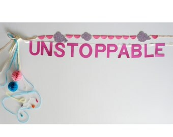 """Home Decoration or Party Banner - """"UNSTOPPABLE"""" Fancy Banner"""
