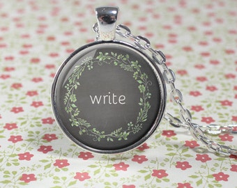 Write Charm Necklace - Silver - Writer Jewelry - Write - Gift for Writer (B8531)