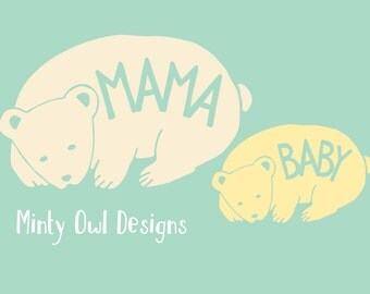 Mama Baby Bear SVG Cut File - Mama Baby Shirts - Decals - New Baby Gift - Mom To Be - Newborn Gift - Cricut - Silhouette - Instant Download