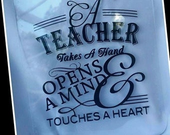 Teacher Appreciation Clipboard- A teacher Takes a Hand saying