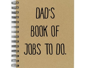 Dad's Jobs Note Book Dad's Book Of Jobs To Do A5 Hard Back Great Quality Lined Note Book