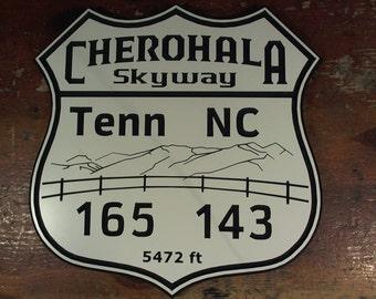 Cherohala Skyway engraved road sign hanging man cave garage motorcycle Tenn 165 NC 143