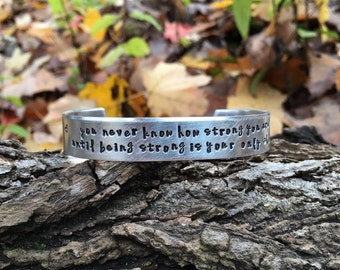 Custom cuff bracelet | Friend gift | bracelet for him | bracelet for her | You never know how strong you are - Bob Marley quote bracelet