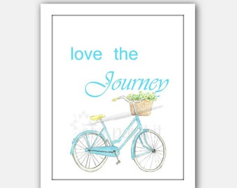 Bicycle Watercolor Art Print Instant Download Love the Journey Bike Painting