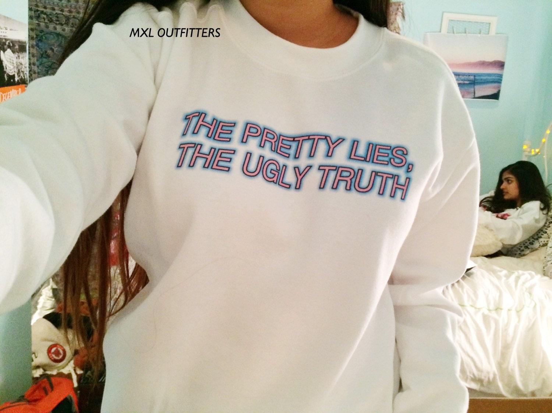 Pretty Lies Ugly Truth Crewneck Sweatshirt © Design by Maggie