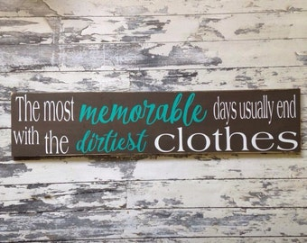 Large Laundry room sign, the most memorable days usually end with the dirtiest clothes, WALL ART, Laundry decor, large hanging decor, wood