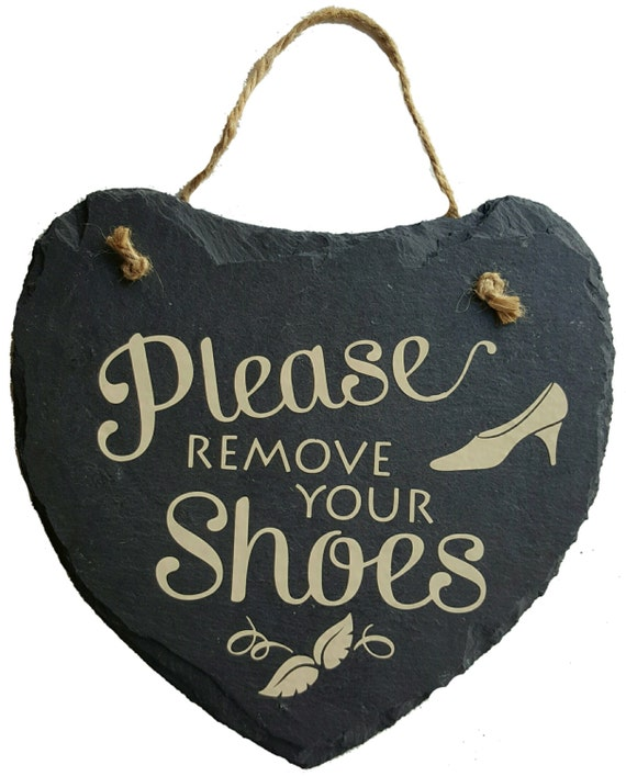 Please Remove Your Shoes - Bare Feet Only - Foyer Sign - Slate Sign - Front Door Sign - No Shoes Beyond This Point - Heart Sign