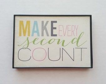 Image result for make every second count