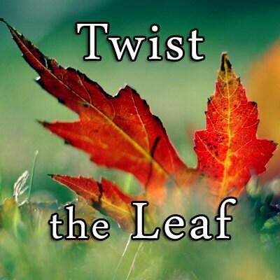 TwisttheLeaf