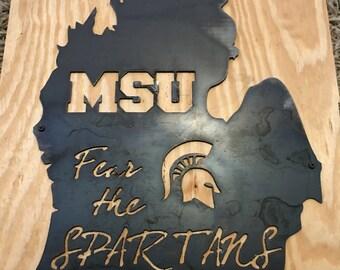 Fear the Spartans!!! MSU - Michigan State University Steel wall art