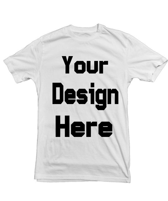 Design your own t shirt custom t shirt printing make a shirt for Make and design your own t shirts