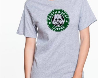 Darth Roast Starbucks inspired Disney Coffee T Shirt sweatshirt tank